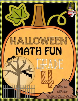 Halloween Math Grade 4 Virginia SOL and CCSS Aligned