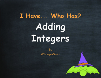 Halloween Math: I Have, Who Has - Adding Integers