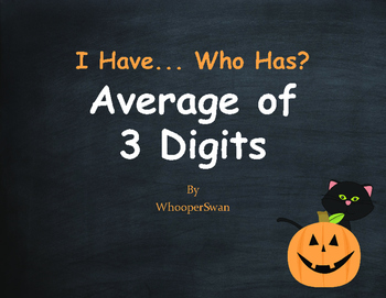 Halloween Math: I Have, Who Has - Average of 3 Numbers