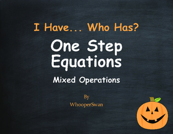 Halloween Math: I Have, Who Has - One Step Equations (Mixed Operations)