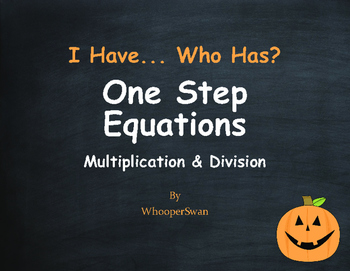Halloween Math: I Have, Who Has - One Step Equations (Mult