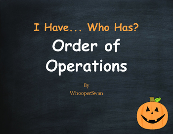 Halloween Math: I Have, Who Has - Order of Operations