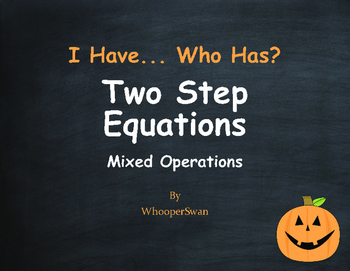 Halloween Math: I Have, Who Has - Two Step Equations