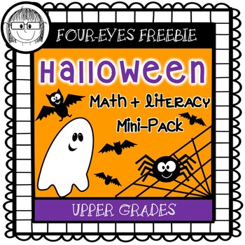 Halloween Math + Literacy Mini-Pack {Four-eyes Freebie!} Upper Grades