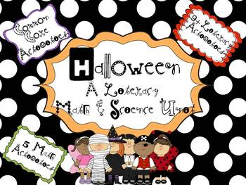 Halloween: Math, Literacy, and Science Activities for the