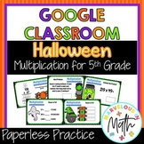 Halloween Math  Multiplication for Google Classroom