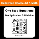 Halloween Math: One Step Equations: Multiplication & Division  - Art & Math