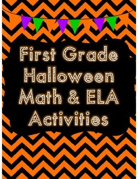 First Grade Halloween Math & ELA Activities