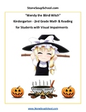 "Halloween Math, Reading & Braille ""Wendy the Blind Witch"": Traditional Students"