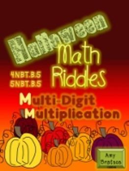Halloween Math Riddles-Multi-Digit Multiplication - CCSS Aligned