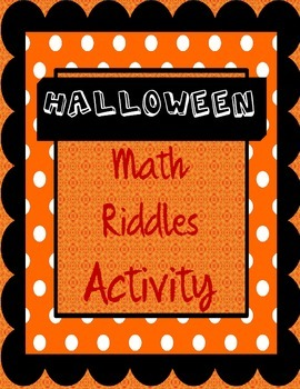 Halloween Math: Riddles and Math for Fourth, Fifth, and Sixth Graders