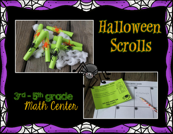Halloween Math Scrolls - Math Center (3rd-5th)