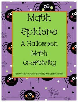 Halloween Math Spider Craftivity Common Core Aligned