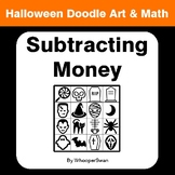 Halloween Math: Subtracting Money - Doodle Art & Math