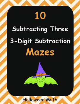 Halloween Math: Subtracting Three 3-Digit Subtraction Maze