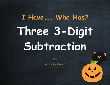 Halloween Math: Three 3-Digit Subtraction - I Have, Who Has