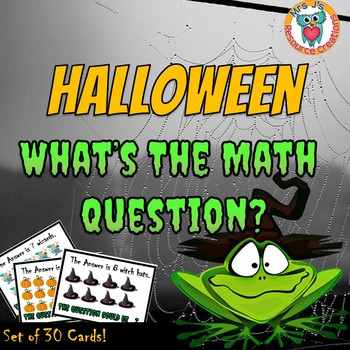 Halloween Math 'What is the Question?' Create Spooky Word Problems - FREE