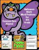 Halloween Math Word Problems For 4th Grade:  Common Core Aligned