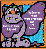 Halloween Math Word Problems For Third Grade:  Common Core