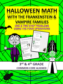 Halloween Math Problems - Frankensteins & Vampires: Common Core Aligned 3rd-4th