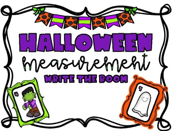 Halloween Measurement Write the Room