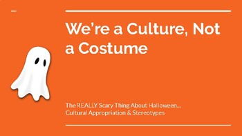 Halloween Media Task: Cultural Appropriation (We're A Culture, Not A Costume)