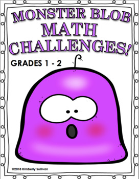 Halloween Monster Blob Math Challenges!  Grades 1 - 2  Centers  Early Finishers!