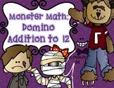 Halloween Monster Math: Domino Addition to 12