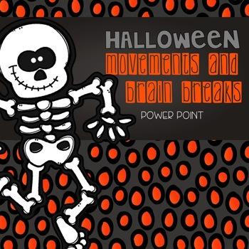 Halloween Movements & Brain Breaks Power Point