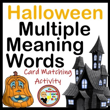 Halloween Language Arts - Multiple Meaning Words - Card Matching Activity