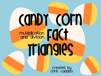 Candy Corn Fact Triangles - Multiplication and Division