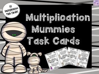Halloween Multiplication Mummies Task Cards