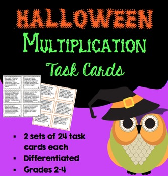 Halloween Multiplication Task Cards (Differentiated) Grades 2-4