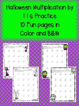 Halloween Multiplication by 11s 11 Times in Color & Black &White Fun Practice!!