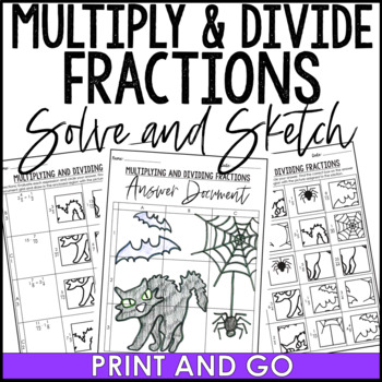 Halloween Multiply and Divide Fractions Solve and Sketch