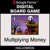 Halloween: Multiplying Money - Digital Board Game | Google Forms