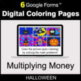 Halloween: Multiplying Money - Digital Coloring Pages | Google Forms