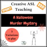 Halloween Murder Mystery - ASL, ESL, Deaf/HH