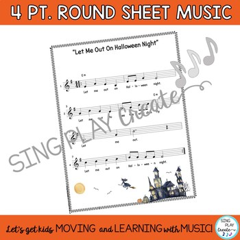 "Halloween Music ""Let Me Out!"" Song, Activities, Actions Mp3 Tracks, Choral Round"
