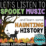 Halloween Spooky Music Presentation with Haunting History and Video Links