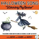 "Halloween Music ""Stirring My Brew"" Song, Activities, Hand"