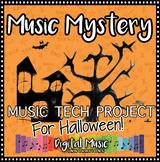 Halloween Music Technology Project: Music Mystery