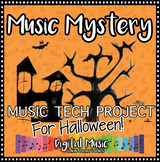 Halloween Music Technology Project: Music Mystery