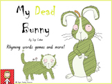 "Halloween: ""My Dead Bunny"" rhyming games and more!!!"