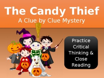Distance Learning Critical Thinking Mystery Activity: The Candy Thief PPT