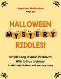 Halloween Mystery Riddles- Simple Long Division with 2-5 a