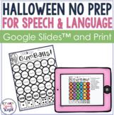 Halloween NO PREP Speech & Language Therapy | Digital and Print