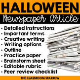 Halloween Writing - Newspaper Article (prompts, template, & editable rubric)