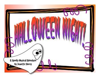 Halloween Night!  A Spooky Musical Adventure