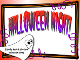 Halloween Night!  A Spooky Musical Adventure Song